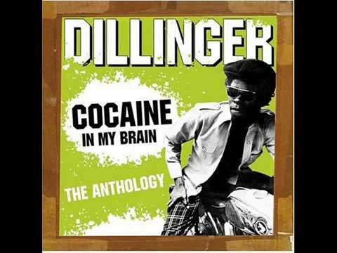 Dillinger - Cocaine In My Brain