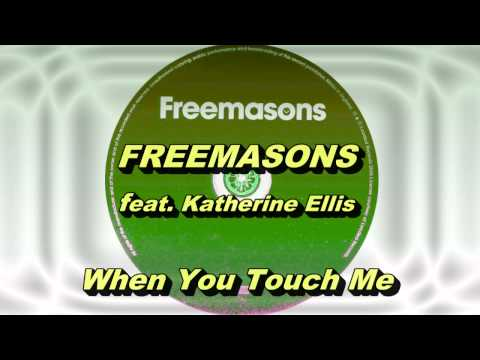 Freemasons feat. Katherine Ellis - When You Touch Me (Original Extended Club Mix) HD Full Mix