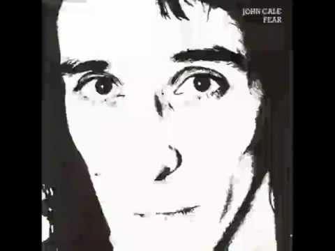 John Cale - Fear Is A Man's Best Friend