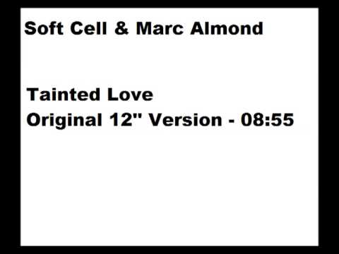 Soft Cell & Marc Almond  -  Tainted love Rmx 91