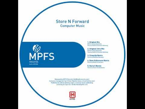 Store N Forward - Computer Music (Original Intro Mix)