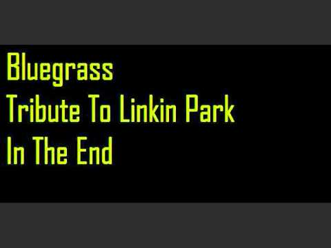 In The End - Bluegrass Tribute To Linkin Park HQ