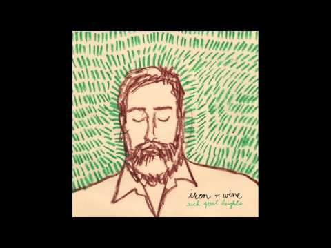 Iron and Wine - Such Great Heights HD