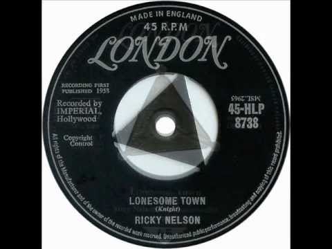 Ricky Nelson - Lonesome Town (1958)