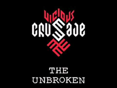 Vicious Crusade - The Unbroken