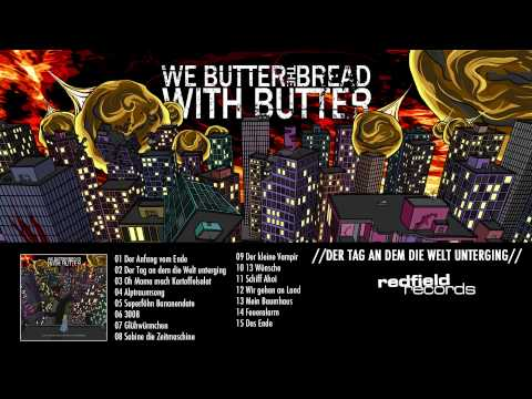 12 We Butter The Bread With Butter - Wir gehen an Land