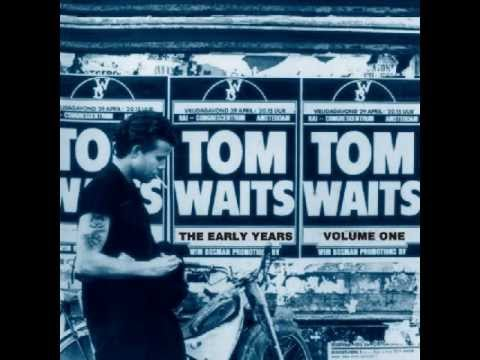 Tom Waits - Goin' Down Slow