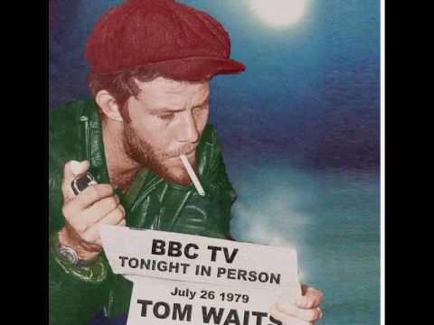 Tom Waits So Long I'll See ya