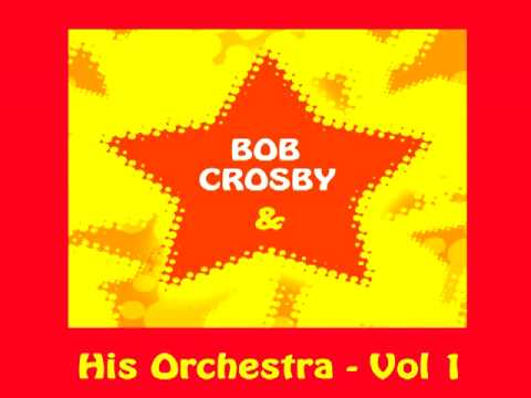 Bob Crosby - Can't we be friends?