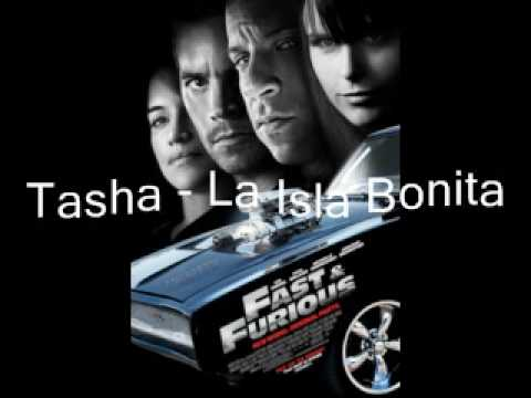 Tasha  - La Isla Bonita   ( Fast And Furious 2009 )