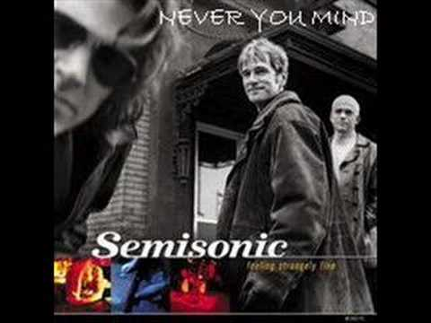 Semisonic- Never You Mind