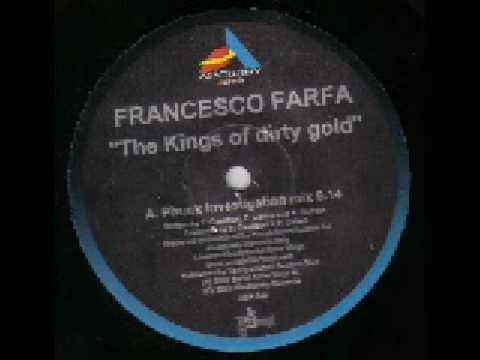 01 francesco farfa kings of dirty gold phunk investigation r