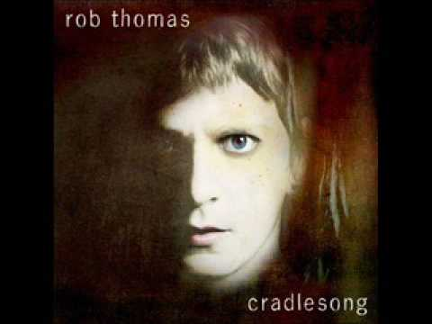 Rob Thomas - Real World '09 (Lyrics In Discription)