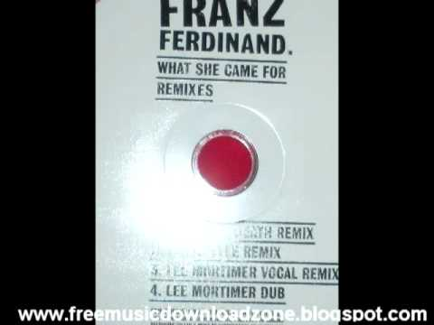 Franz Ferdinand What She Came For Remix Promo CD(HQ MP3)