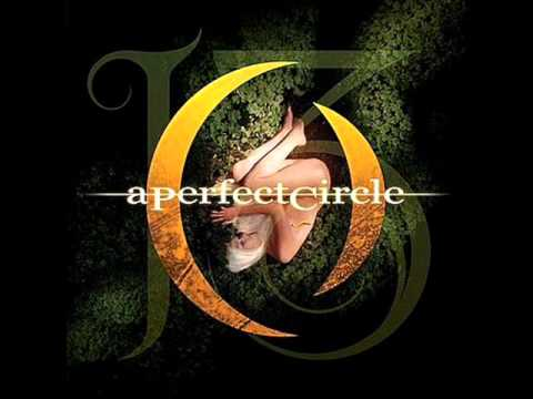 A Perfect Circle - Weak and Powerless [Tilling My Grave Mix]
