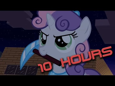 Don't Mine at Night (Pony Parody) - 10 hours version
