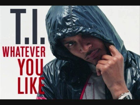 T.I. - Whatever You Like (Dirty)