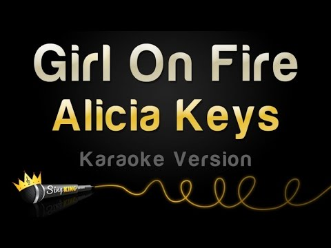 Alicia Keys - Girl On Fire (Karaoke Version)